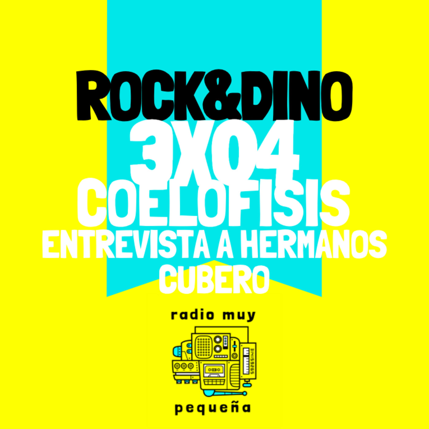 Rock and Dino I 3x04 l Coelofisis y Hermanos Cubero