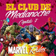 El Club De Medianoche 1x07 MARVEL Rules