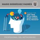 PODCAST 179: ¿Qué tiene en la cabeza quien avanza en el negocio?