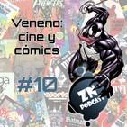 ZNPodcast #10 - Veneno: Cómics y cine