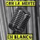 Con La Mente En Blanco - Programa 262 (02-07-2020) Novedades
