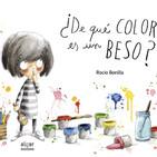 ¿De qué color es un beso? Rocío Bonilla