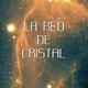 La Red de Cristal