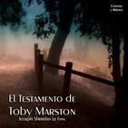 """""""El Testamento de Toby Marston"""" de Joseph Sheridan Le Fanu"""