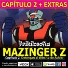 2x12. MAZINGER Z. Cap.02. Detengan al ejército de Ashler. Afrodita, Manga, anime, friki. Frikilosofía