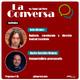 La Conversa Nº 85 - 09/07/2020 (con Rafa Vera y Nacho González Oramas)