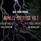 Aguas Turbias 39 - Animales mortiferos vol.2: Atracción diabólica y En el Bosque Sobrevive