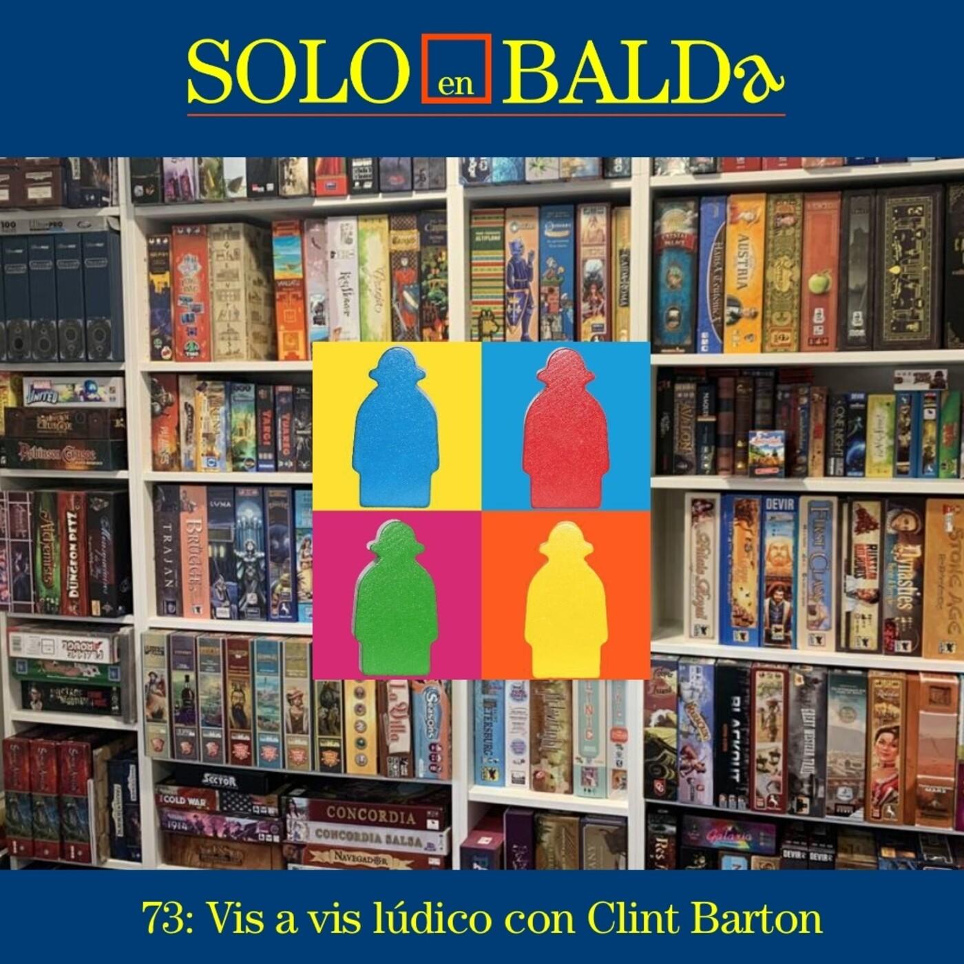 73: Vis a vis lúdico con Clint Barton