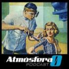 ATMOSFERA CERO EPISODIO 52 : Mi novia es un androide