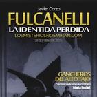 """Programa 131 """"Fulcanelli, la identidad perdida con Javier Corzo y Luis Silva"""" y """"Sección: Gancheros del Alto Tajo"""""""