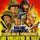 Luces en el Horizonte: LOS VIOLENTOS DE KELLY