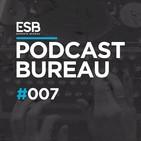 Esports Bureau Podcast 1x07