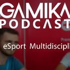 Podcast especial TLP 2018 : eSport Multidisciplinar