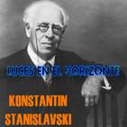 Luces en el Horizonte: KONSTANTIN STANISLAVSKI
