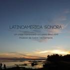 Latinoamérica Sonora Episodio 20 Canciones Coleccionables