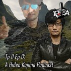 Play Them All -T2 Ep 9: A Hideo Kojima Podcast