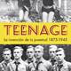 Teenage, la invención de la juventud 1875-1945 (VII)