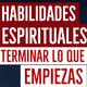 Habilidades espirituales en la superación personal