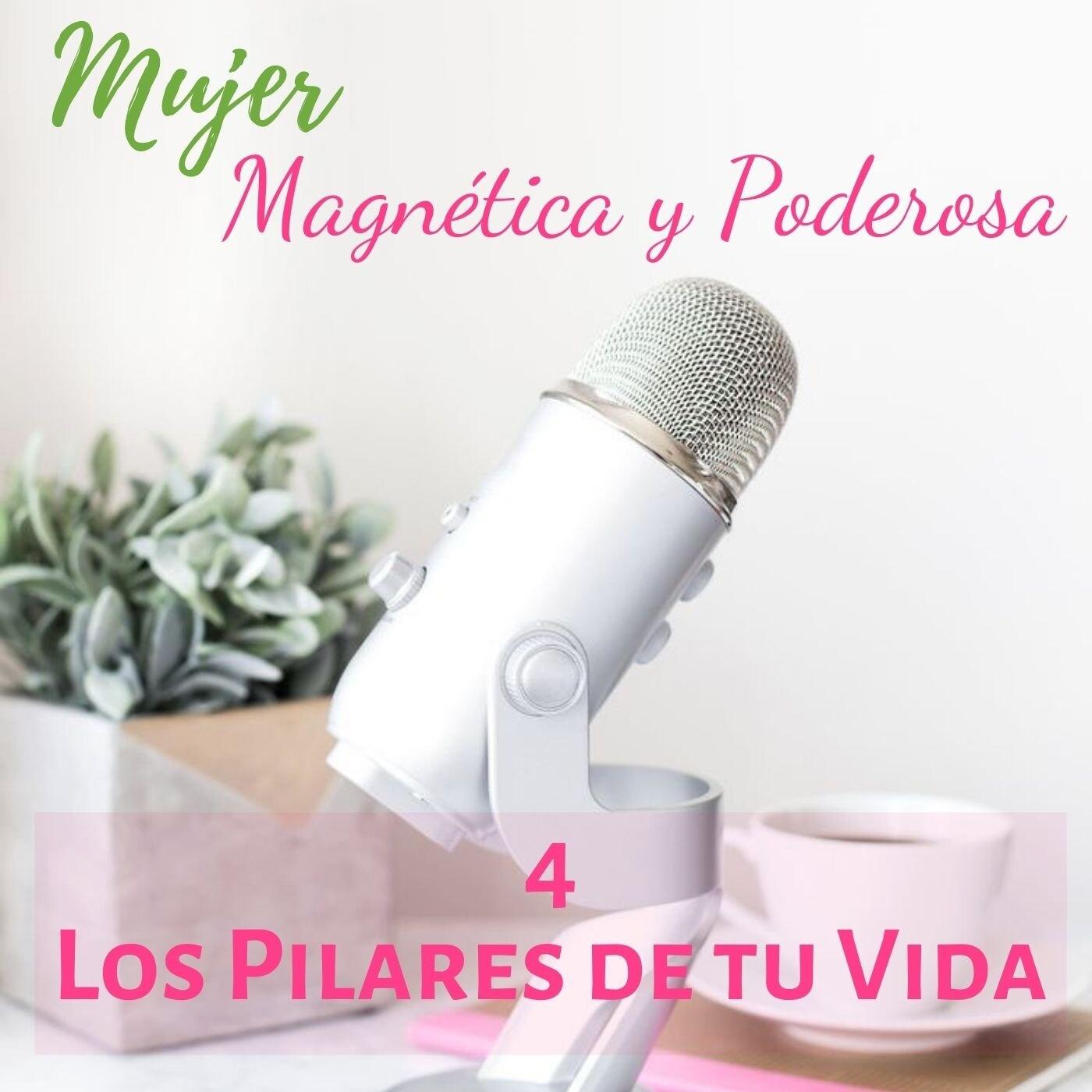 4. Los Pilares de tu Vida