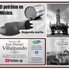 Historia del Petróleo en México 2.