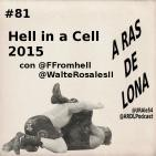 A Ras De Lona #81 - WWE Hell in a Cell 2015