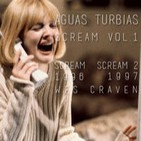 Aguas Turbias 23 - Scream Vol.1: Scream: Vigila quien LLama y Scream 2