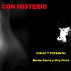 Con Misterio Radio 1x10 Especial Homenaje a Juan Carlos Aragon