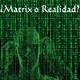 RUTH MORALES y LA TEORÍA DE LA REALIDAD//¿REALIDAD O MATRIX? (18p-6t)