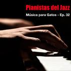 Música para Gatos - Ep. 32 - El piano y el jazz.