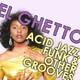 El Ghetto - Temporada 8 Programa 4 - Disco, disco, disco... y más disco!!!