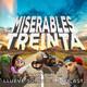 Miserables Treinta 11 - Llueve sobre el podcast