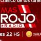 #MasRojoRadio Emision Lunes 06.07.2020