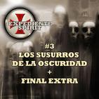 #3 Los susurros de la oscuridad + Final Extra