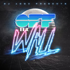 Off The Wall! #344 by DJ Jooz