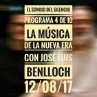 EL SONIDO DEL SILENCIO - Programa 4 de 10 - La música de la Nueva Era