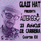 ÁLTER EGO by GLASS HAT (Chapter 108) (Especial 21 años de carrera)