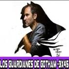 Los Guardianes de Gotham 3x45 - Guillem March: una entrevista exclusiva. (INCLUYE SORTEO)