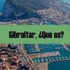 Gibraltar ¿Que es?