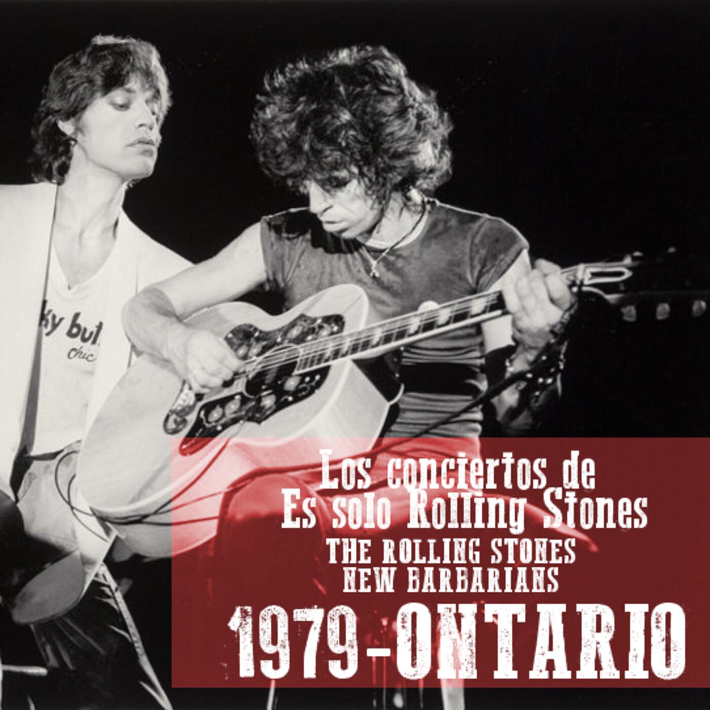 ONTARIO 1979 (The New Barbarians - Rolling Stones) - Los conciertos de Es solo Rolling Stones
