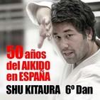 358   Shu Kitaura, 50 años de Aikido en España