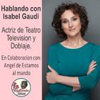 Hablando con Isabel Gaudi