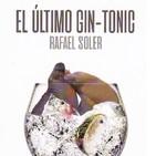 El prestigioso escritor Rafael Soler presenta en Elche 'El último gin-tonic'