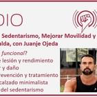 Episodio 107: Salir del Sedentarismo, Mejorar Movilidad y Tratar Dolores de Espalda, con Juanje Ojeda