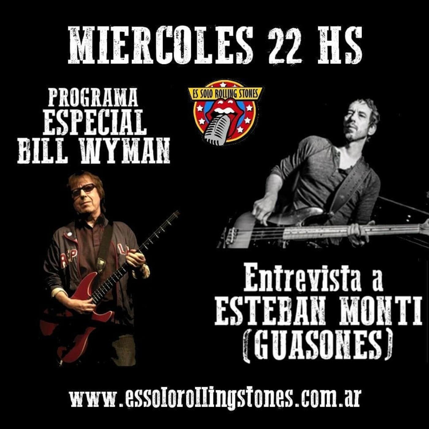 Especial Bill Wyman - entrevista a Esteban Monti (Guasones)