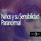 Misterio3 Niños y su Sensibilidad Parapsicológica