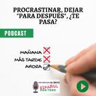 ¿Qué hacer para dejar de procrastinar? | Español Con Todo