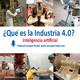 La inteligencia artificial en la Industria 4.0