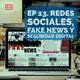 Redes Sociales, Fake News y Seguridad Digital