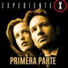 LODE 6x27 EXPEDIENTE X primera parte