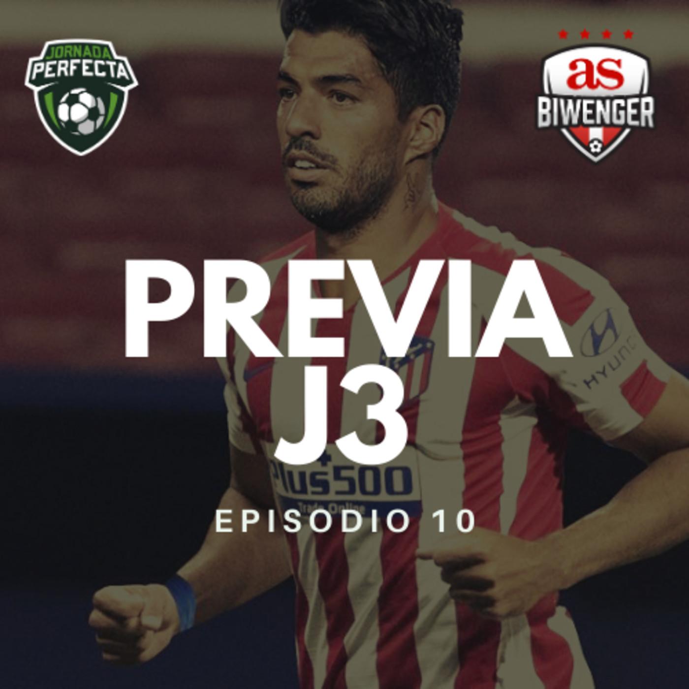 3x10 - LA PREVIA BIWENGER DE LA JORNADA 3